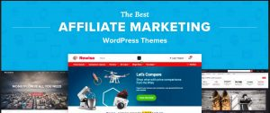 Best themes for affiliate marketing